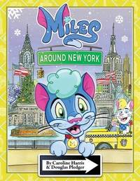 Miles Around New York by Douglas Pledger