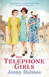 The Telephone Girls by Jenny Holmes