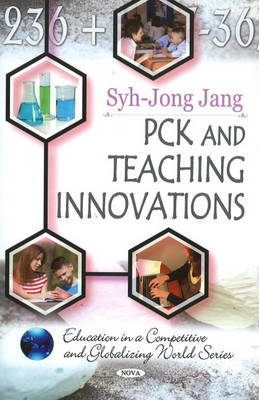 PCK and Teaching Innovations by Syh-Jong Jang image
