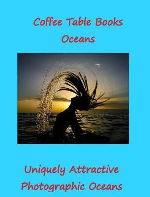 Coffee Table Book Oceans by Karl Berry