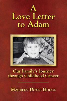 A Love Letter to Adam by Maureen Doyle Hodge image