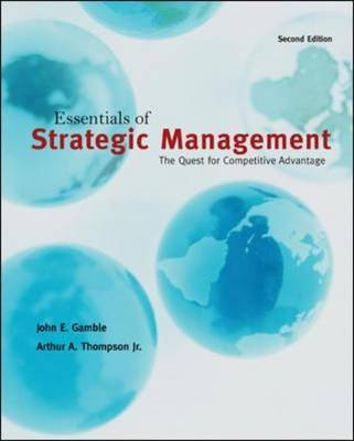 Essentials of Strategic Management: The Quest for Competitive Advantage by John Gamble image