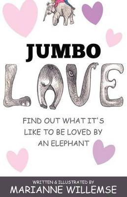 Jumbo Love by Marianne Willemse