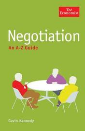 The Economist: Negotiation: An A-Z Guide by Gavin Kennedy