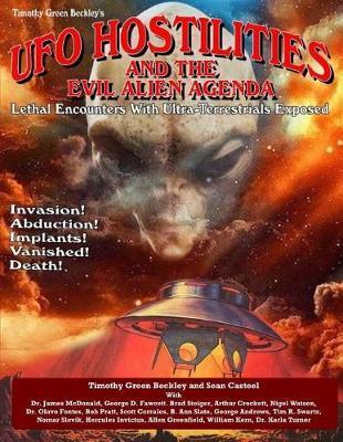 UFO Hostilities And The Evil Alien Agenda by Sean Casteel image