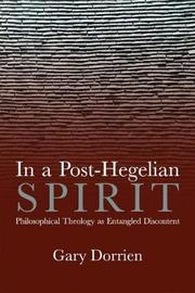 In a Post-Hegelian Spirit by Gary Dorrien