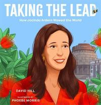 Taking the Lead by David Hill