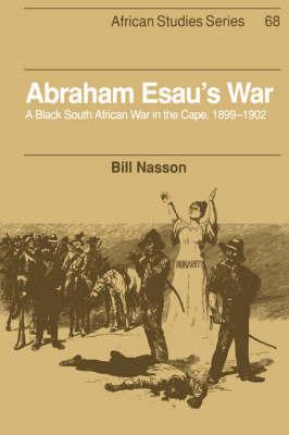 Abraham Esau's War by Bill Nasson image