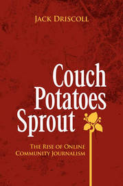 Couch Potatoes Sprout by Reviewer Jack Driscoll (Interlochen Arts Academy)