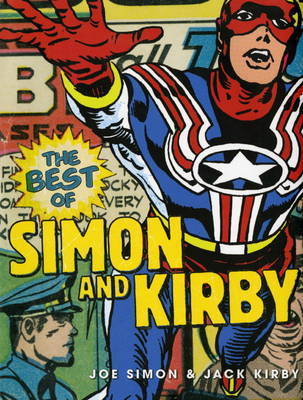 Best of Simon and Kirby by Joe Simon