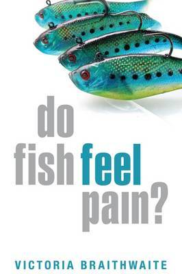 Do Fish Feel Pain? by Victoria A. Braithwaite image