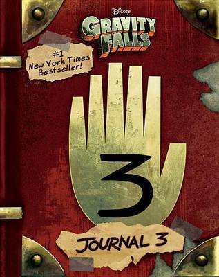 Gravity Falls: Journal 3 by Alex Hirsch