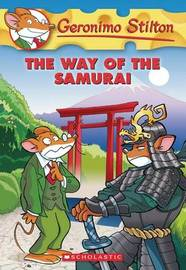 The Way of the Samurai (Geronimo Stilton #49) by Geronimo Stilton