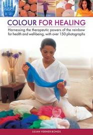 Colour for healing by Lilian Verner Bonds