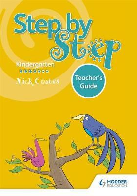 Step by Step K Teacher's Guide by Nick Coates image