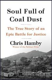 Soul Full of Coal Dust by Chris Hamby