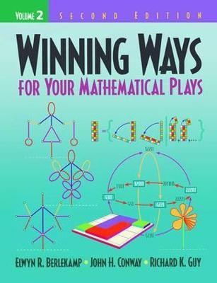 Winning Ways for Your Mathematical Plays, Volume 2 by Elwyn R. Berlekamp