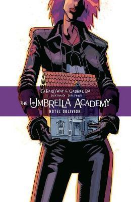 The Umbrella Academy Volume 3: Hotel Oblivion by Gerard Way