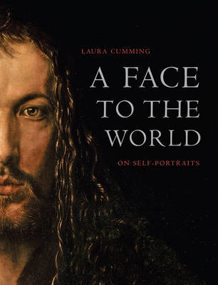 A Face to the World: On Self-Portraits by Laura Cumming image