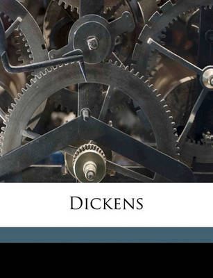 Dickens by Adolphus William Ward image