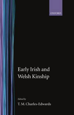 Early Irish and Welsh Kinship by T.M Charles-Edwards image
