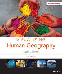 Visualizing Human Geography by Alyson Greiner
