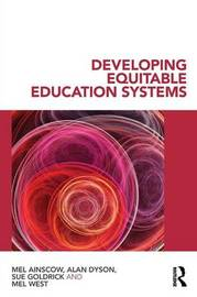 Developing Equitable Education Systems by Mel Ainscow
