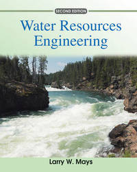 Water Resources Engineering by Larry W Mays image