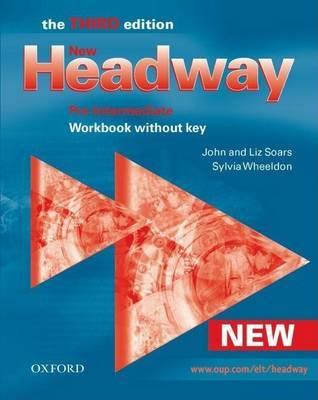 New Headway: Pre-Intermediate Third Edition: Workbook (Without Key) by John Soars image