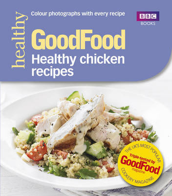 Good Food: Healthy chicken recipes by Good Food Guides