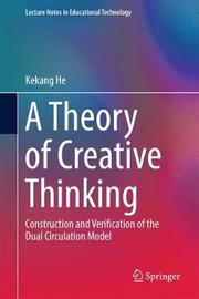 A Theory of Creative Thinking by Kekang He image