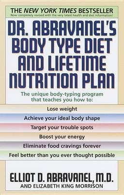 Dr. Abravanel's Body Type Diet & Lifetime Nutrition Plan by Elliot D. Abravanel