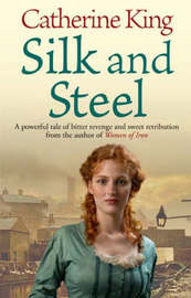 Silk And Steel by Catherine King image