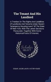 The Tenant and His Landlord by Edgar Jacob Lauer image