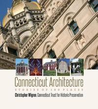 Connecticut Architecture by Christopher Wigren