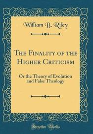 The Finality of the Higher Criticism by William B. Riley image