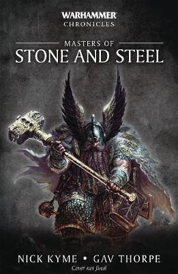 Masters of Stone and Steel by Nick Kyme