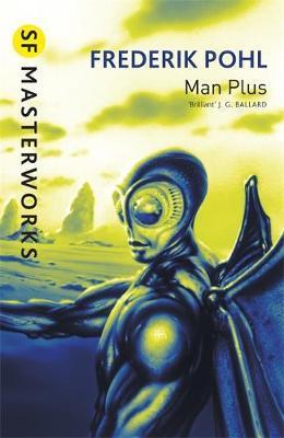 Man Plus (S.F. Masterworks) by Frederik Pohl image