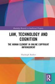 Law, Technology and Cognition by Hayleigh Bosher
