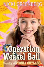 Operation Weasel Ball by Nicki Greenberg