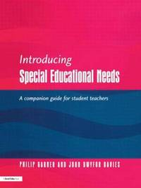 Introducing Special Educational Needs by Philip Garner