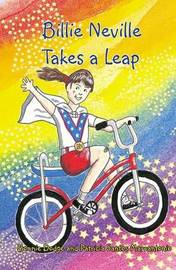 Billie Neville Takes a Leap by Bonnie Dodge