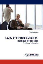 Study of Strategic Decision-Making Processes by Charles Citroen