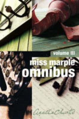 Miss Marple Omnibus: v. 3 by Agatha Christie