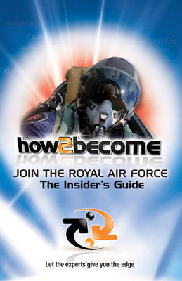 Join the Royal Air Force by Richard Mcmunn