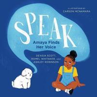 Speak by de'Asia Scott
