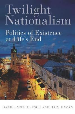 Twilight Nationalism by Daniel Monterescu