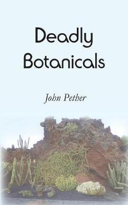 Deadly Botanicals by John Pether image
