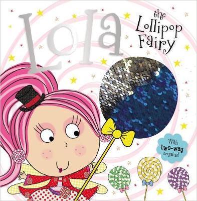 Story Book Lola the Lollipop Fairy by Make Believe Ideas, Ltd.