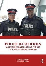 Police in Schools by Linda Duxbury